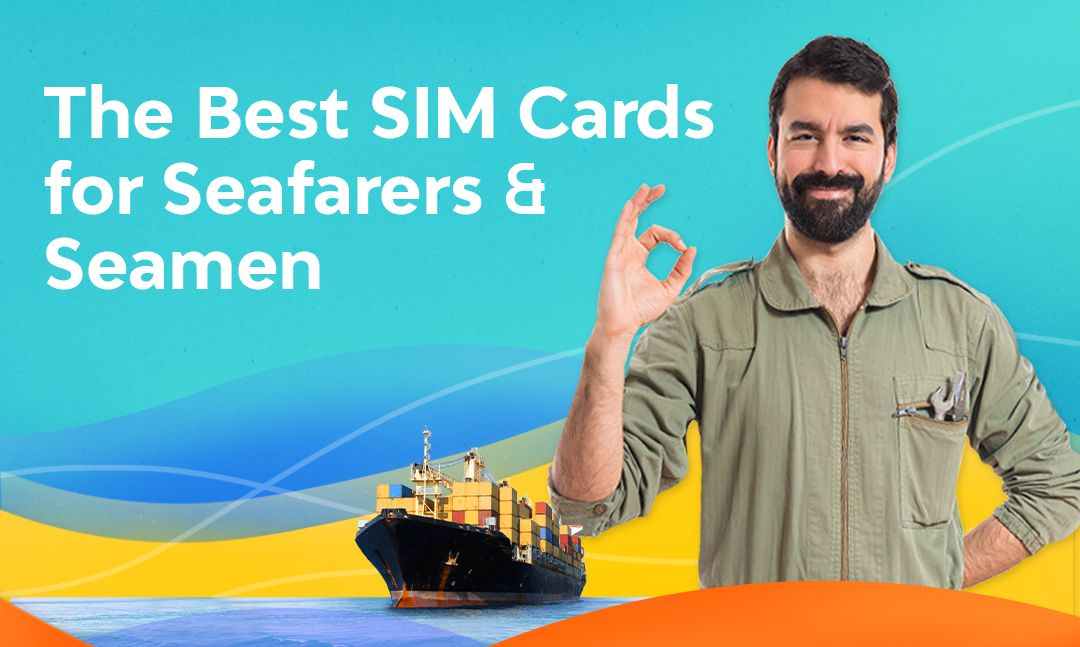 Best SIM cards for Seafarers